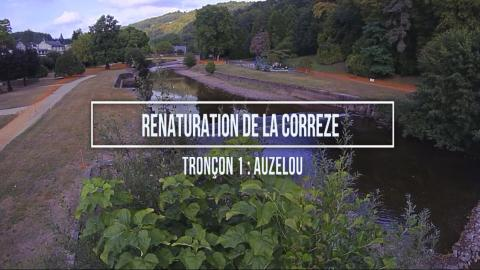 Time Lapse : Renaturation de la Corrèze - L'Auzelou